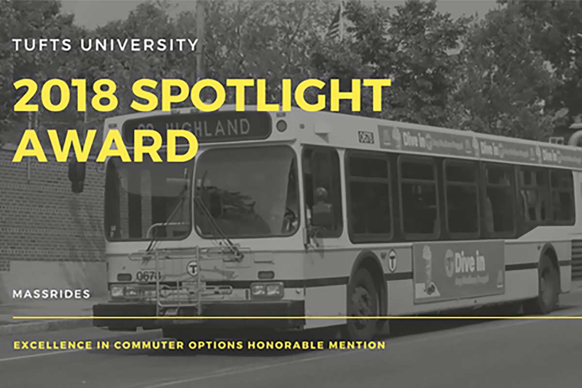 "Black and white background with MBTA bus on the road, with text ""Tufts university 2018 Spotlight Award, Mass Rides, Excellence in Sustainable Commuting"""