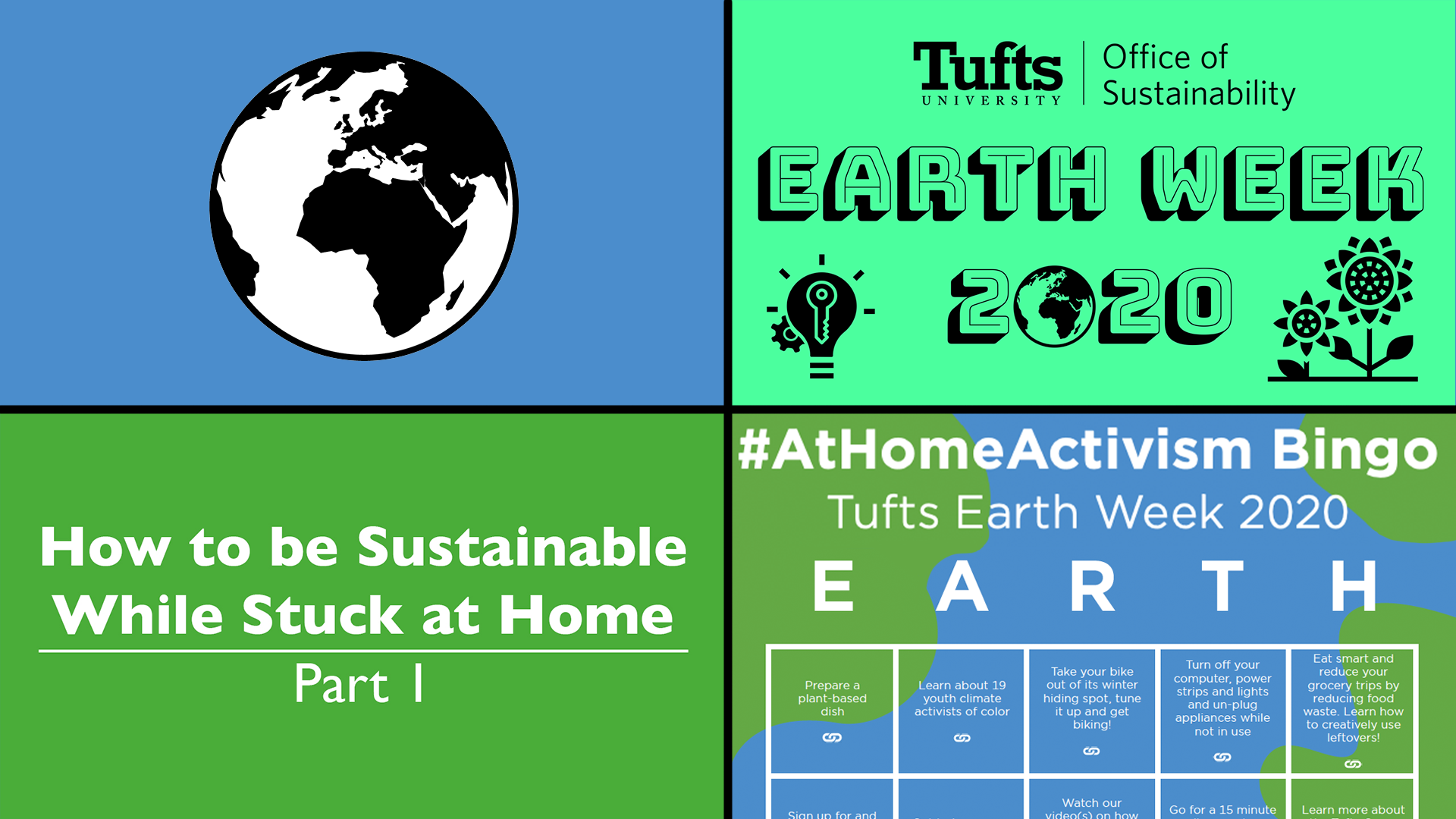 4-paned graphic of an earth icon, earth week 2020 poster, sustainability video poster and earth week bingo poster