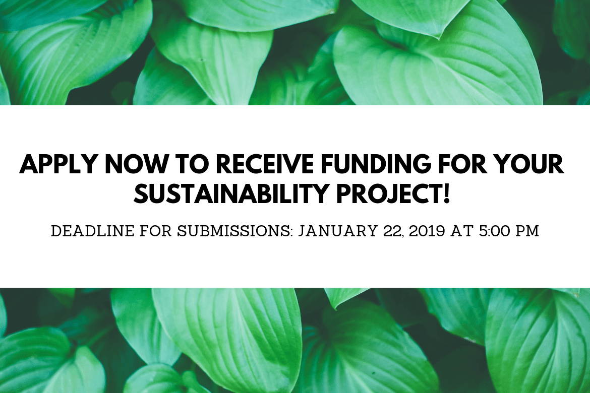 Apply now to receive funding for your sustainability project!