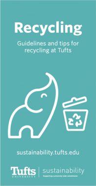 Recycling- Guidelines and tips for recycling at Tufts