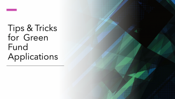 "Title slide that says ""Tips and tricks for applying to the Green Fund"" with green, black and blue abstract color block image on the right"