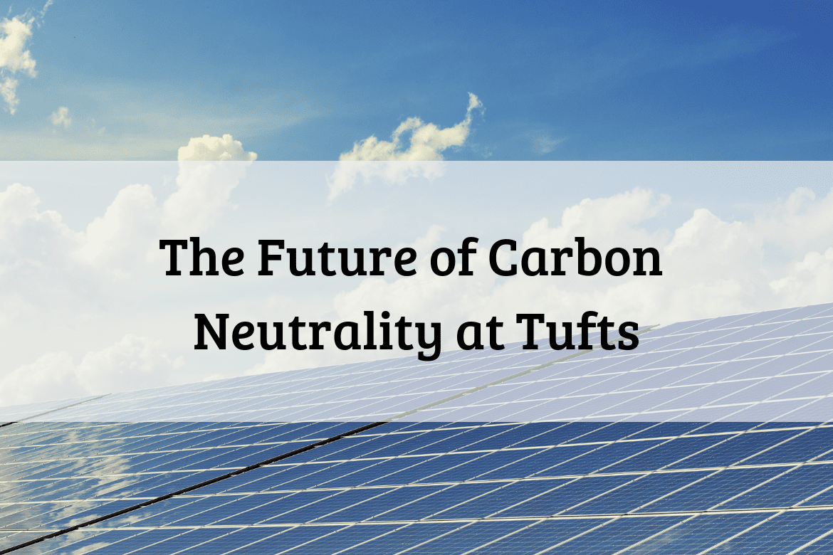 Tufts Carbon Neutrality Engagement Event