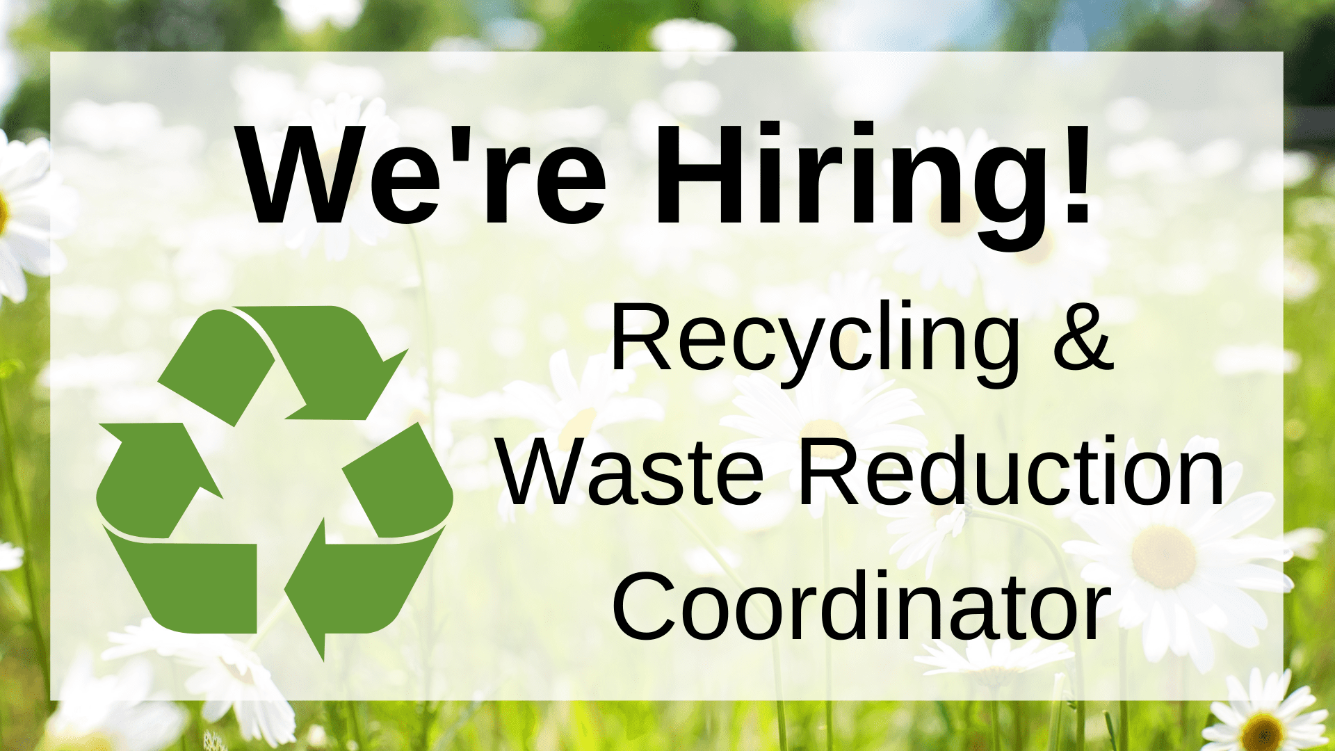 Recycling and Waste Reduction Coordinator